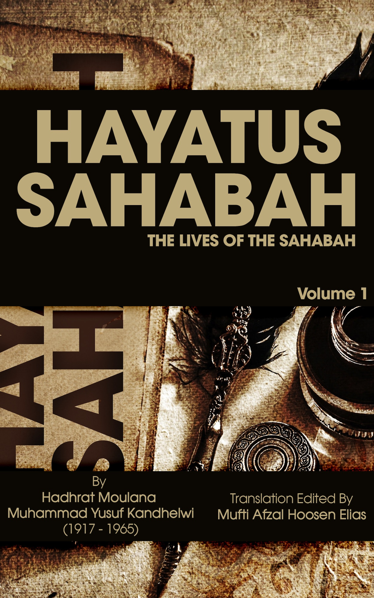 Hayatus Sahabah: The Lives Of The Sahabah eBook